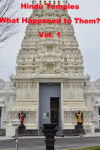Hindu Temples: What Happened to Them Vol. 1