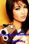Cruelest Women Known