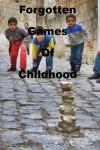 Forgotten Games Of Childhood