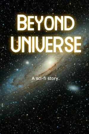 Beyond Universe.