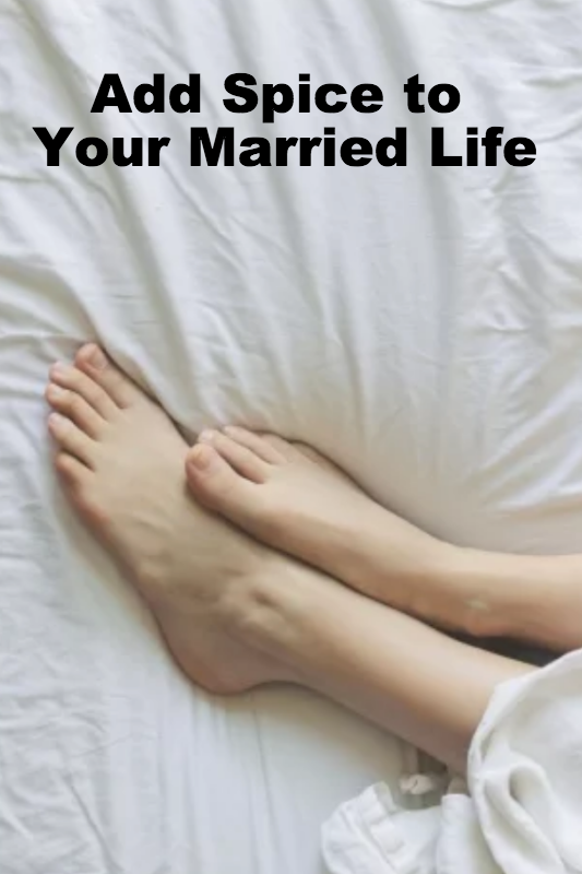 How to add spice to your married life